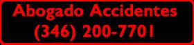 Abogado HOUSTON Accidentes 3462007701